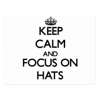 Keep calm and focus on Hats Postcard
