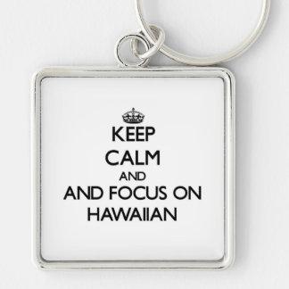 Keep calm and focus on Hawaiian Key Chain
