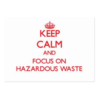 Keep Calm and focus on Hazardous Waste Business Card