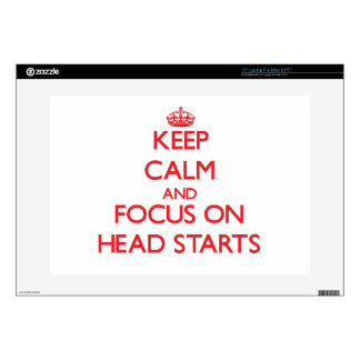"Keep Calm and focus on Head Starts 15"" Laptop Skin"