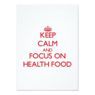 Keep Calm and focus on Health Food 5x7 Paper Invitation Card