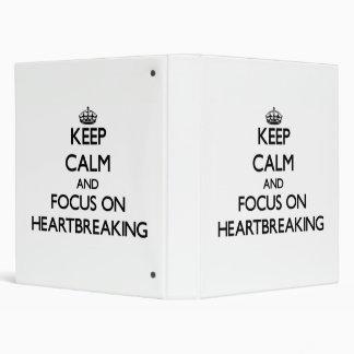 Keep Calm and focus on Heartbreaking Binders