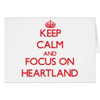 Keep Calm and focus on Heartland Greeting Card
