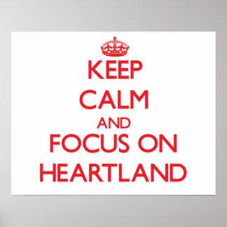 Keep Calm and focus on Heartland Print