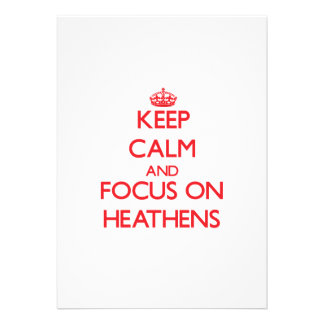 Keep Calm and focus on Heathens Personalized Invite