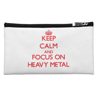 Keep Calm and focus on Heavy Metal Cosmetic Bags