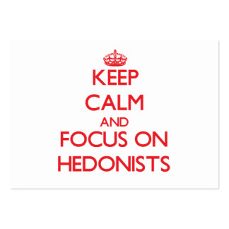 Keep Calm and focus on Hedonists Large Business Cards (Pack Of 100)