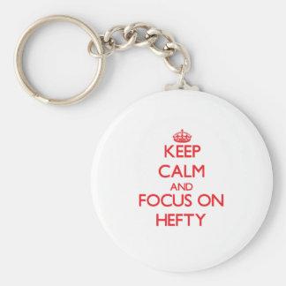 Keep Calm and focus on Hefty Key Chains