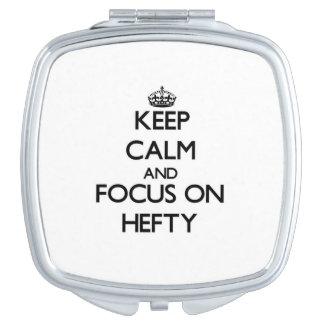 Keep Calm and focus on Hefty Makeup Mirror