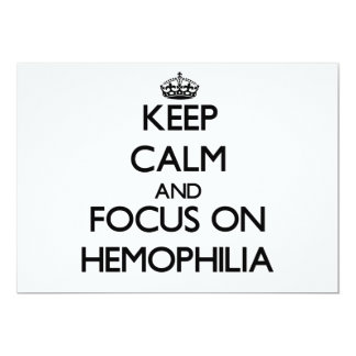 Keep Calm and focus on Hemophilia 5x7 Paper Invitation Card