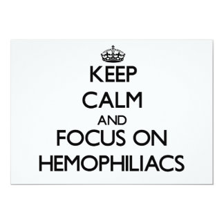 Keep Calm and focus on Hemophiliacs 5x7 Paper Invitation Card