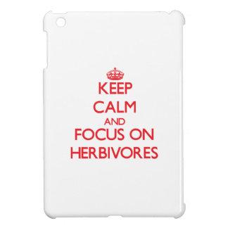 Keep Calm and focus on Herbivores iPad Mini Covers