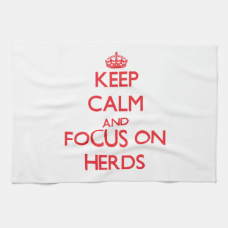 Keep Calm and focus on Herds Kitchen Towel