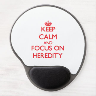 Keep Calm and focus on Heredity Gel Mouse Pads
