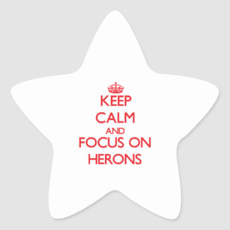 Keep Calm and focus on Herons Star Sticker