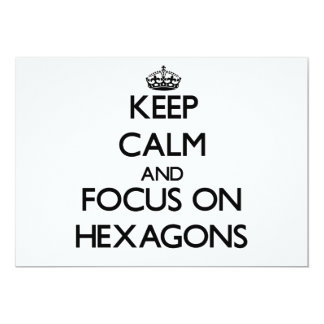 Keep Calm and focus on Hexagons 5x7 Paper Invitation Card