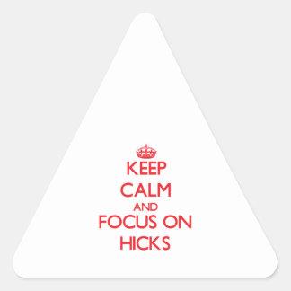 Keep Calm and focus on Hicks Sticker