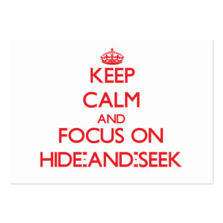 Keep Calm and focus on Hide-And-Seek Business Cards