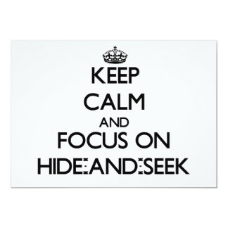 """Keep Calm and focus on Hide-And-Seek 5"""" X 7"""" Invitation Card"""
