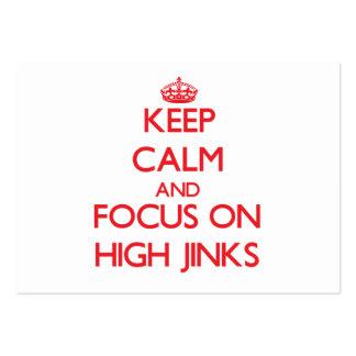 Keep Calm and focus on High Jinks Business Card Templates