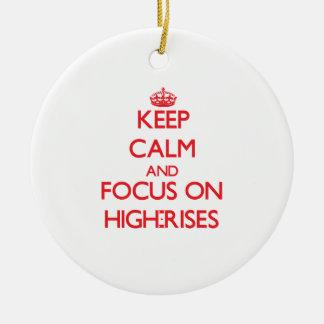 Keep Calm and focus on High-Rises Christmas Ornaments