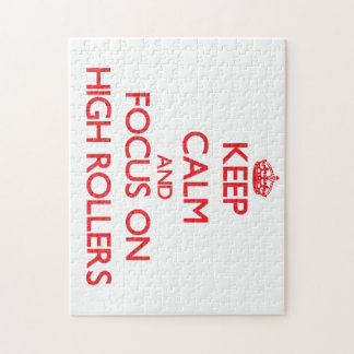 Keep Calm and focus on High Rollers Jigsaw Puzzles