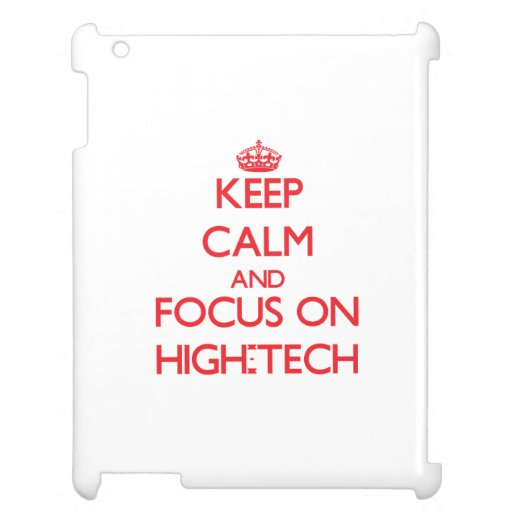 Keep Calm and focus on High-Tech Case For The iPad