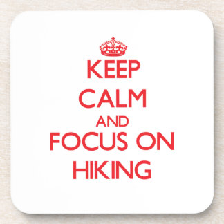 Keep Calm and focus on Hiking Coaster