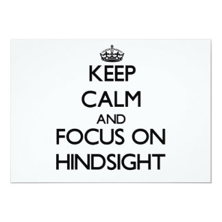 Keep Calm and focus on Hindsight 5x7 Paper Invitation Card