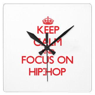Keep Calm and focus on Hip-Hop Wall Clocks