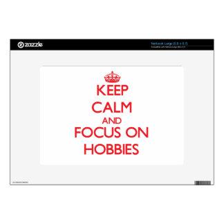 Keep Calm and focus on Hobbies Netbook Skin