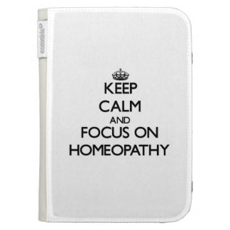 Keep Calm and focus on Homeopathy Kindle Keyboard Cases