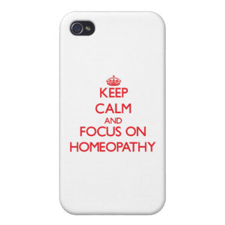 Keep Calm and focus on Homeopathy Cover For iPhone 4