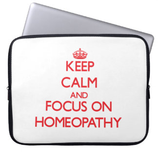 Keep Calm and focus on Homeopathy Computer Sleeves
