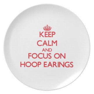 Keep Calm and focus on HOOP EARINGS Plates