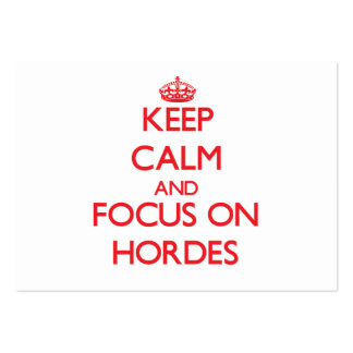 Keep Calm and focus on Hordes Business Card Template