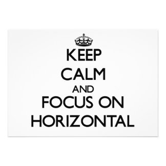 Keep Calm and focus on Horizontal Personalized Invitation