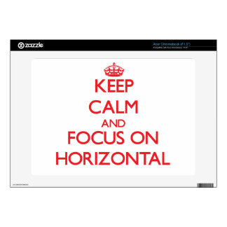 Keep Calm and focus on Horizontal Decal For Acer Chromebook