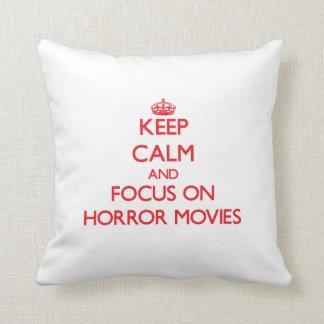 Keep Calm and focus on Horror Movies Throw Pillows