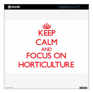 Keep Calm and focus on Horticulture MacBook Air Skin