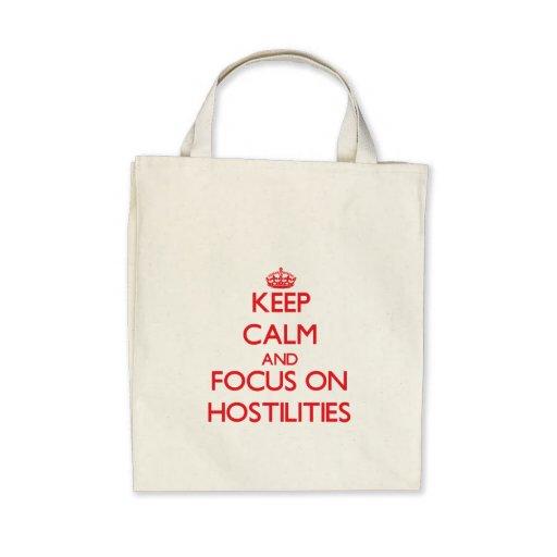 Keep Calm and focus on Hostilities Bag