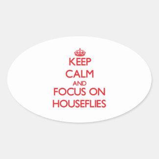 Keep Calm and focus on Houseflies Sticker