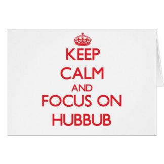 Keep Calm and focus on Hubbub Greeting Card