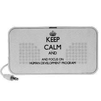 Keep calm and focus on Human Development Program Speaker