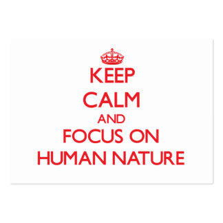 Keep Calm and focus on Human Nature Large Business Cards (Pack Of 100)