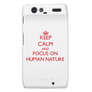Keep Calm and focus on Human Nature Droid RAZR Cover