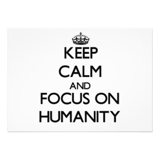 Keep Calm and focus on Humanity Invitations