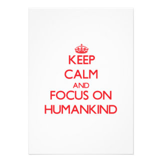 Keep Calm and focus on Humankind Personalized Announcement