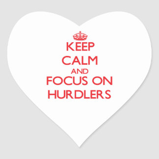 Keep Calm and focus on Hurdlers Heart Sticker
