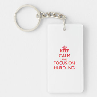 Keep calm and focus on Hurdling Double-Sided Rectangular Acrylic Keychain